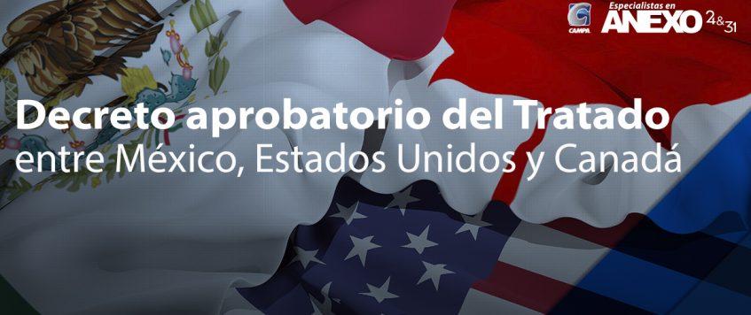 Decreto aprobatorio del Tratado entre México, Estados Unidos y Canadá (T-MEC)