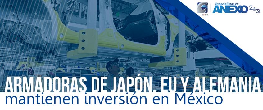 Armadoras de Japón, EU y Alemania mantienen inversión en México