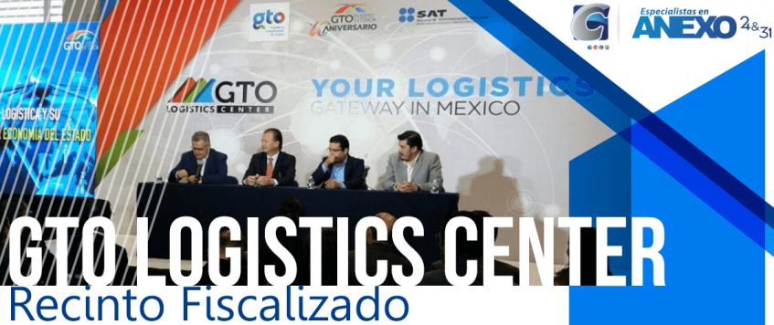 GTO Logistics Center inicia operaciones de su Recinto Fiscalizado
