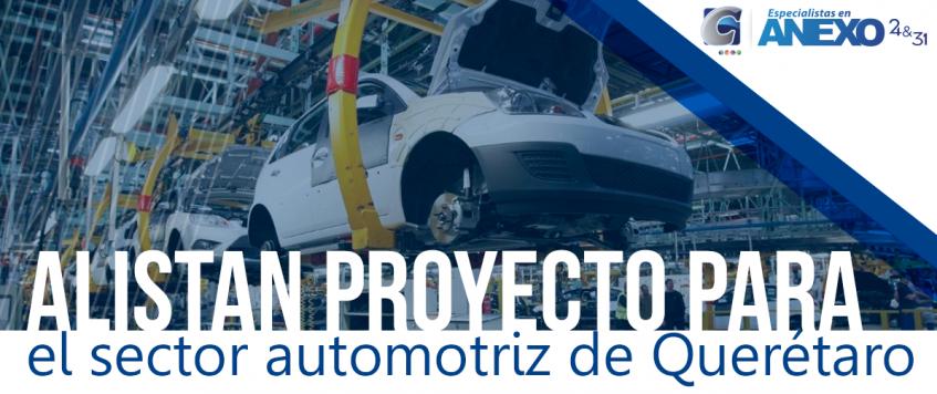 Alistan proyecto para el sector automotriz de Querétaro