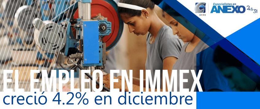 El empleo en IMMEX creció 4.2% en diciembre