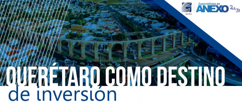 Refrendan a Querétaro como destino de inversión