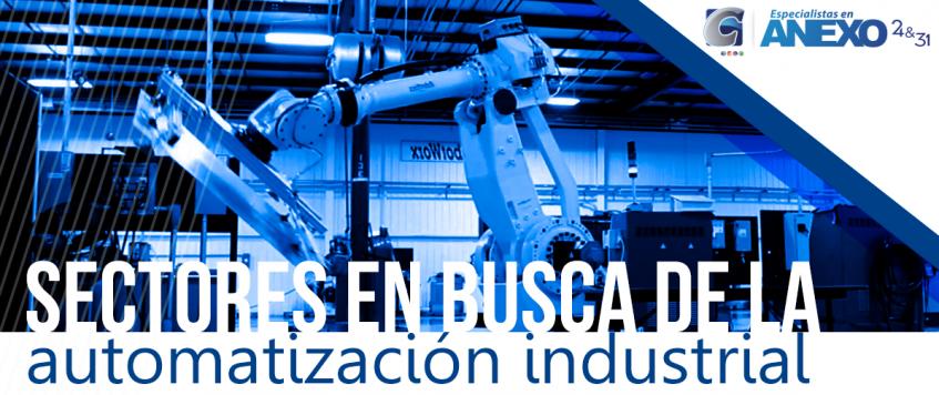 Sectores automotor y aeroespacial concentran las tecnologías de automatización industrial.
