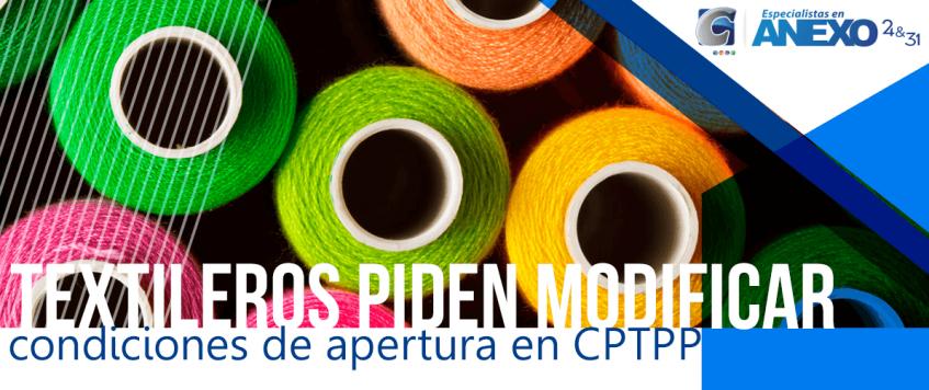 Textileros piden modificar condiciones de apertura en CPTPP