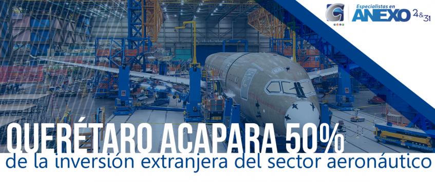 Querétaro acapara 50% de la inversión extranjera del sector aeronáutico