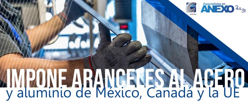 Trump impone aranceles al acero y aluminio de México, Canadá y la UE