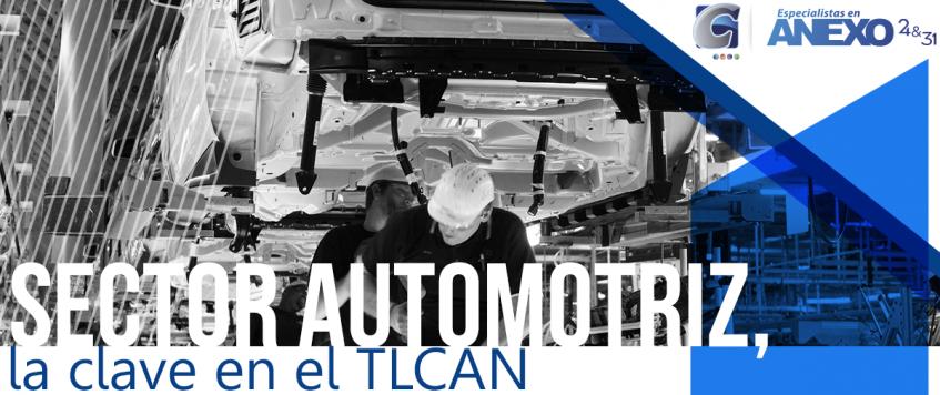 Sector automotriz, la clave en el TLCAN
