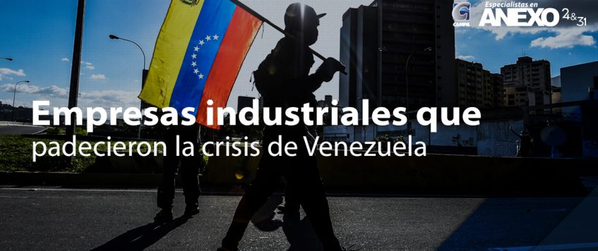 8 empresas industriales que padecieron la crisis de Venezuela