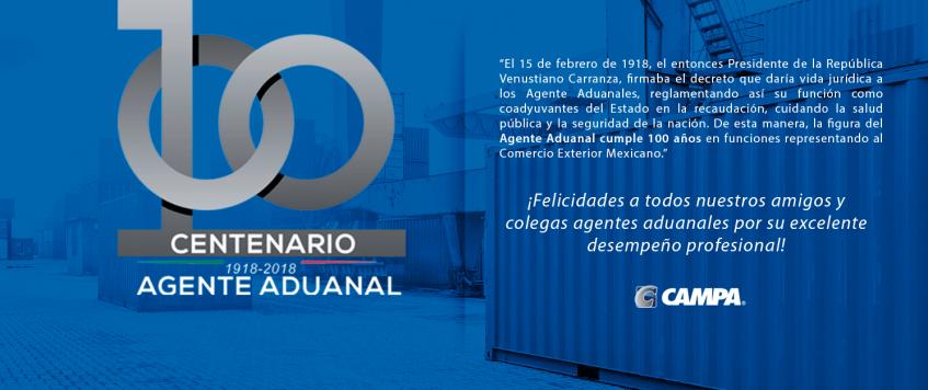 Agente Aduanalcumple 100 añosen funciones representando al Comercio Exterior Mexicano