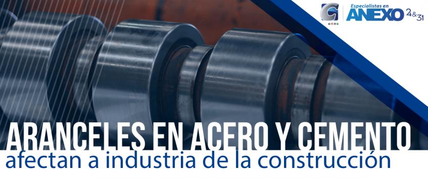 Aranceles en acero y cemento afectan a industria de la construcción