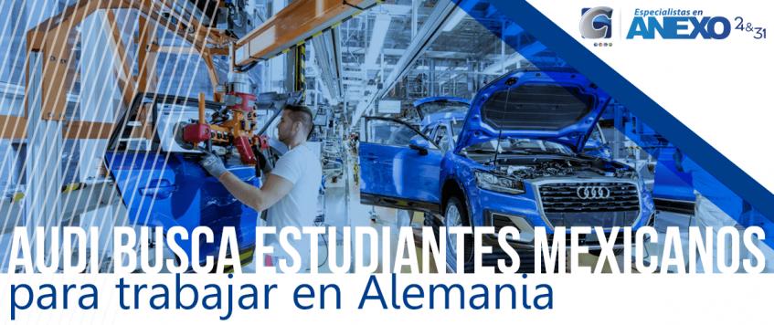 Audi busca estudiantes mexicanos para trabajar en Alemania