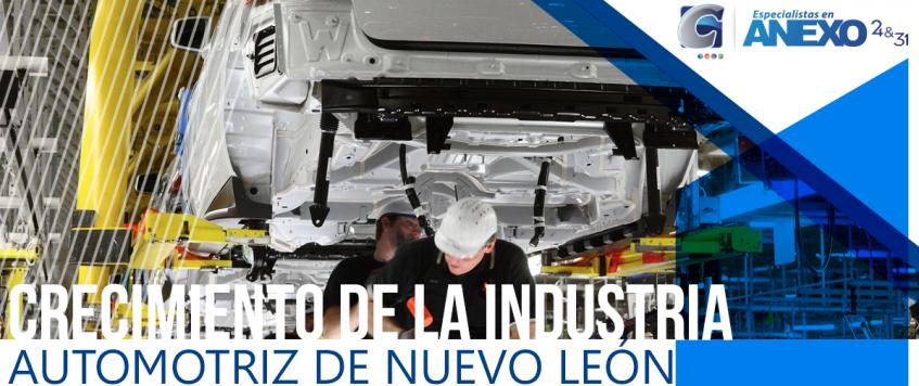 CRECIMIENTO DE LA INDUSTRIA AUTOMOTRIZ DE NUEVO LEÓN