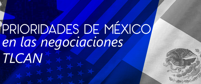 Prioridades de México en las negociaciones  TLCAN
