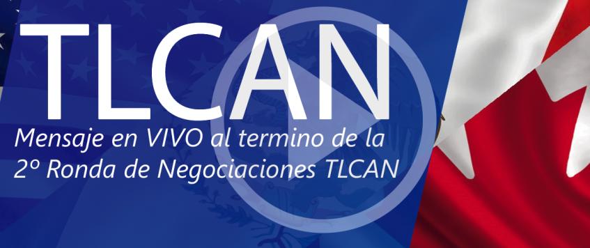 2º Ronda de Negociaciones TLCAN