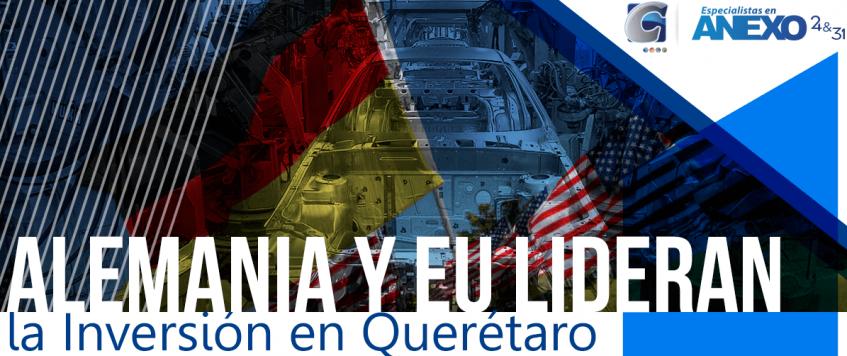 Alemania y de Estados Unidos representa más de la mitad de la Inversión Extranjera Directa en Querétaro