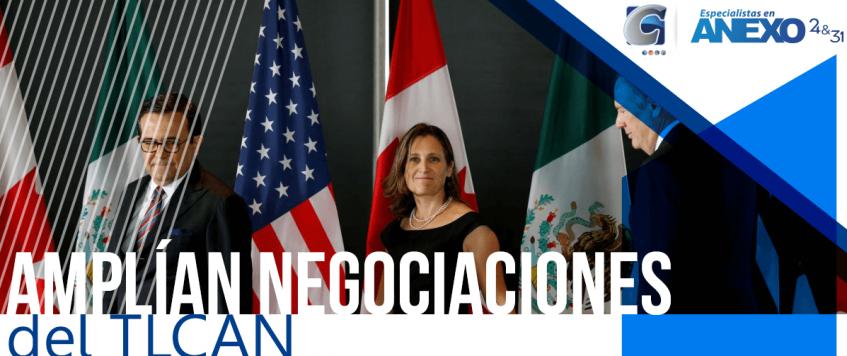 Se amplían las negociaciones del TLCAN