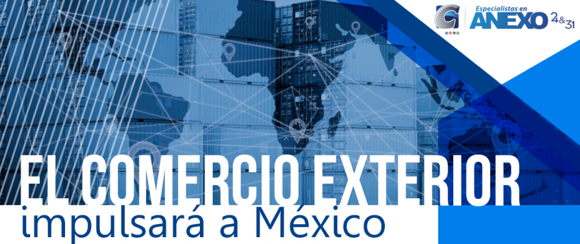 Comercio exterior impulsará a México, 2018