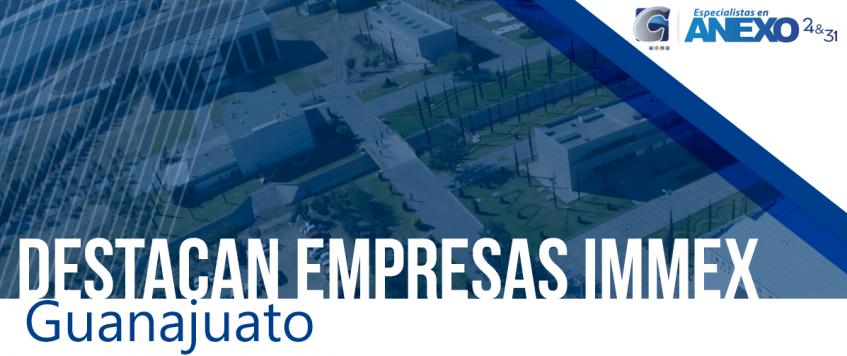 Destacan empresas IMMEX – Guanajuato