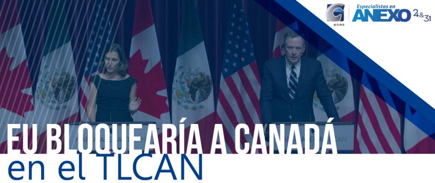 EU bloquearía a Canadá en el TLCAN
