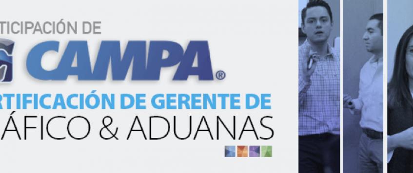 PARTICIPACIÓN DE CAMPA EN CERTIFICACIÓN DE GERENTE DE TRÁFICO Y ADUANAS POR BUFETE INTERNACIONAL