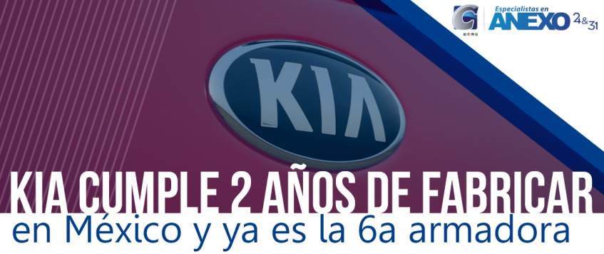 KIA festeja 2 años de fabricar en México y ya es la 6a armadora