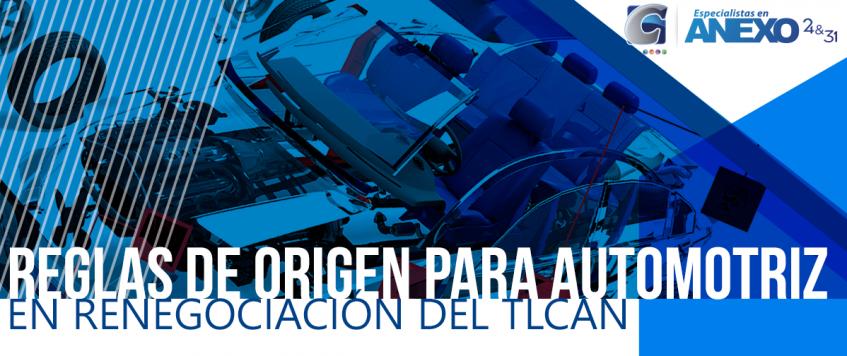 MÉXICO VA POR REGLAS DE ORIGEN PARA AUTOMOTRIZ EN RENEGOCIACIÓN DEL TLCAN