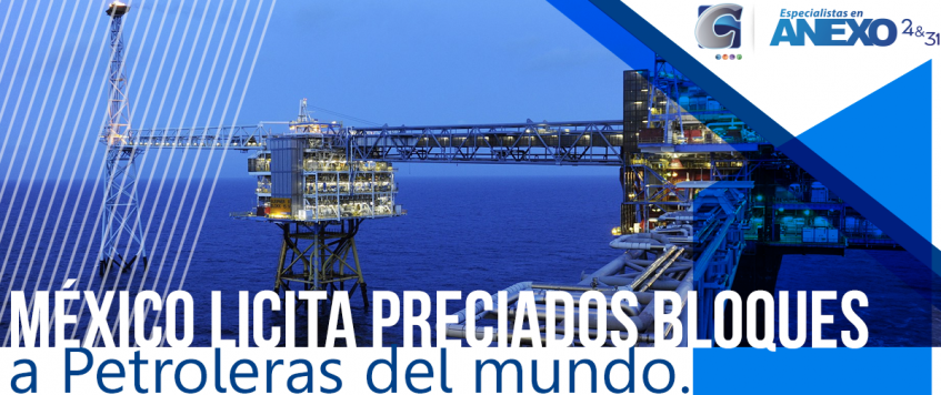 México licita preciados bloques a Petroleras del mundo.