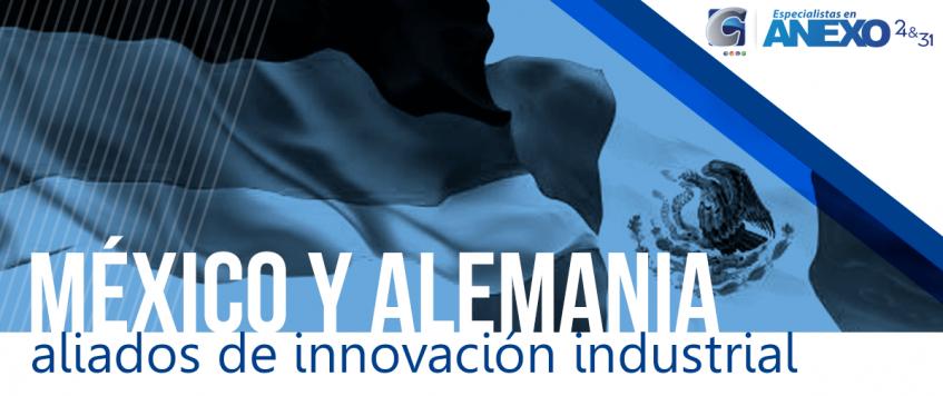 México y Alemania, aliados de innovación industrial