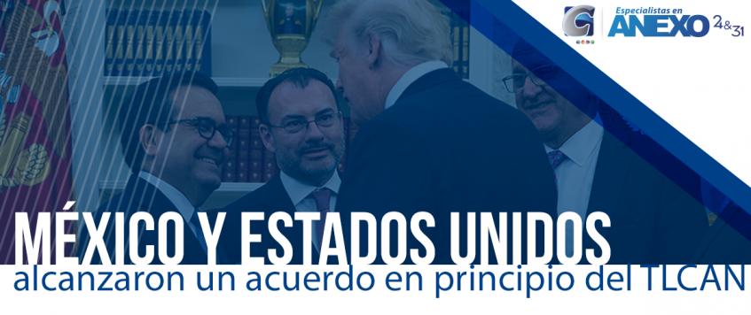 México y Estados Unidos alcanzaron un acuerdo en principio del TLCAN