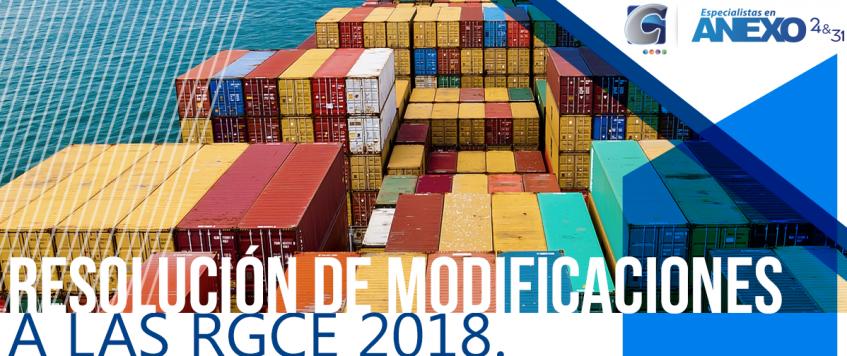 RESOLUCIÓN DE MODIFICACIONES A LAS RGCE 2018.
