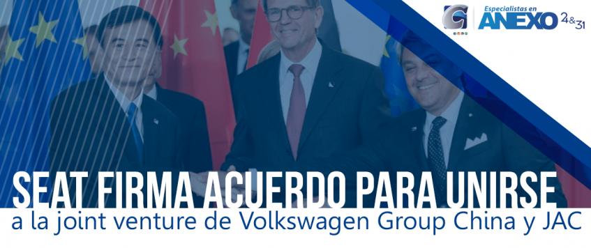 SEAT firma acuerdo para unirse a la joint venture de Volkswagen Group China y JAC