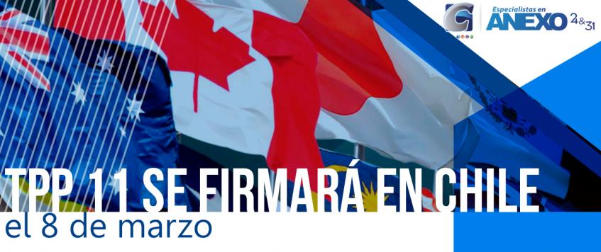 TPP 11 se firmará en Chile el 8 de marzo