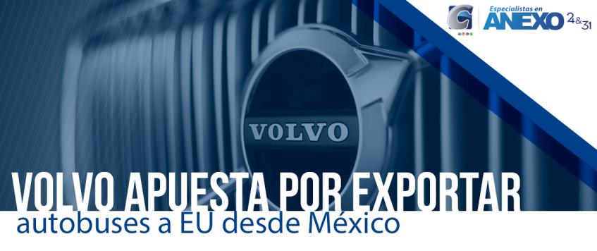 Volvo apuesta por exportar más autobuses a EU desde México
