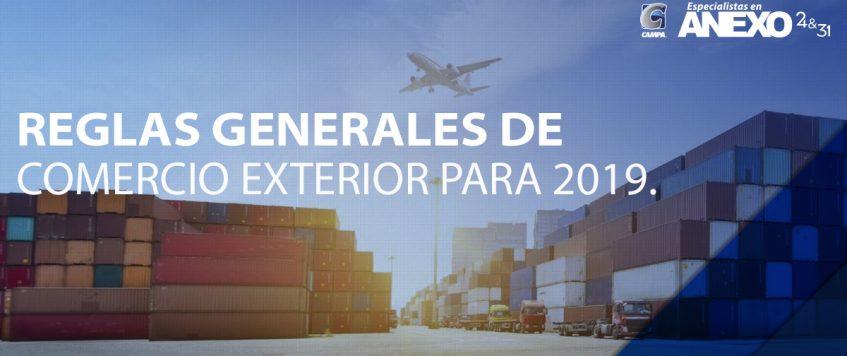 ANEXO 1 DE LAS REGLAS GENERALES DE COMERCIO EXTERIOR PARA 2019 Formatos de Comercio Exterior