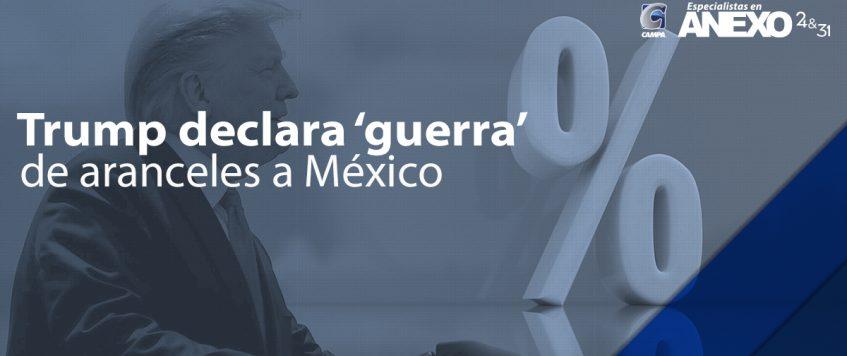 Trump declara 'guerra' de aranceles a México