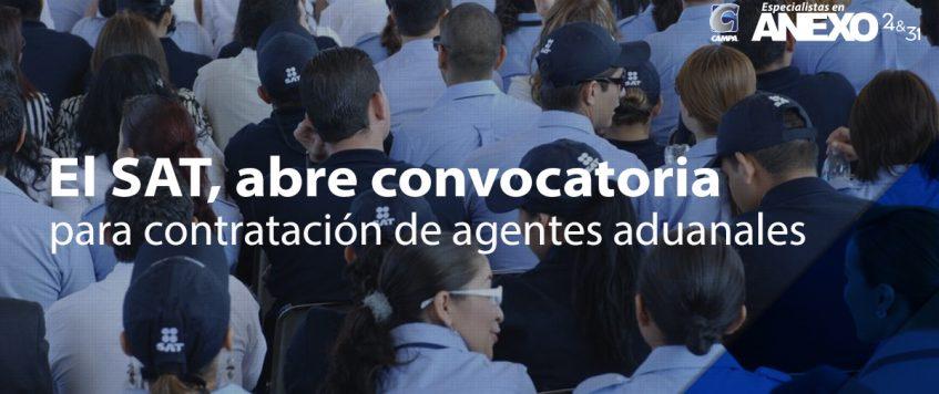 El SAT, abre convocatoria para contratación de agentes aduanales