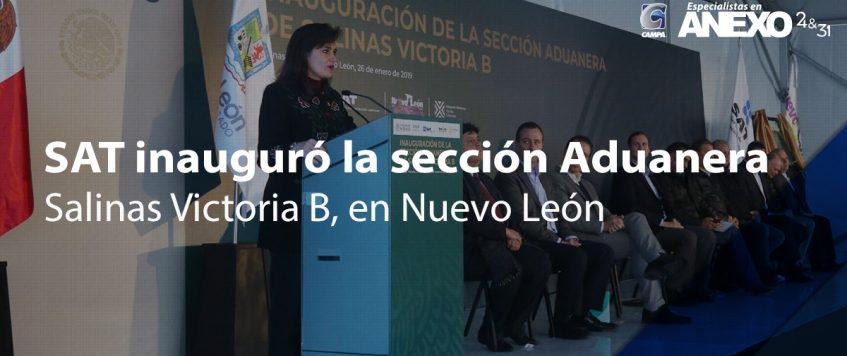 SAT inauguró la sección Aduanera Salinas Victoria B, en Nuevo León