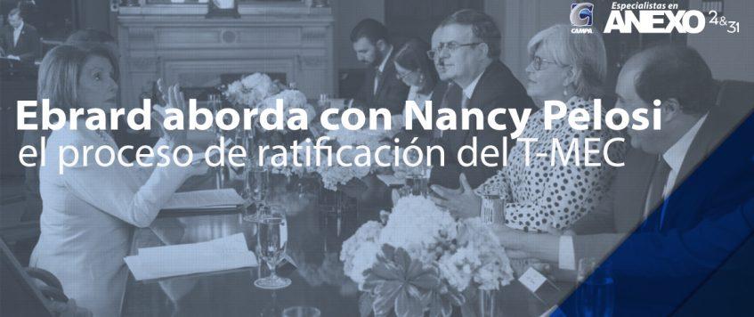 Ebrard aborda con Nancy Pelosi el proceso de ratificación del T-MEC