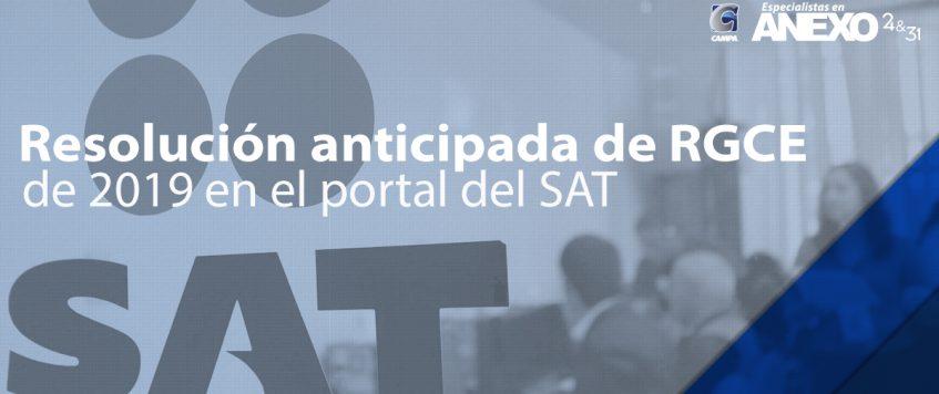 Resolución anticipada de RGCE de 2019 en el portal del SAT