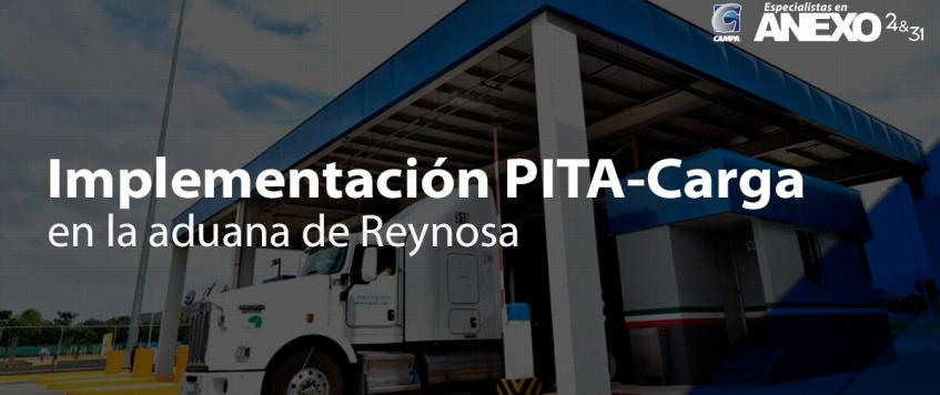 Inicio de implementación PITA-Carga en la aduana de Reynosa