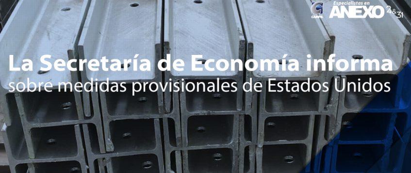 La Secretaría de Economía informa sobre medidas provisionales de Estados Unidos contra acero estructural mexicano
